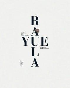 FOTOGRAFÍA: Portada de la edición conmemorativa de Rayuela/Cortesía Alfaguara.