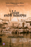 Portada de: Islas entre nosotros. Voces de la narrativa contemporánea israelí.