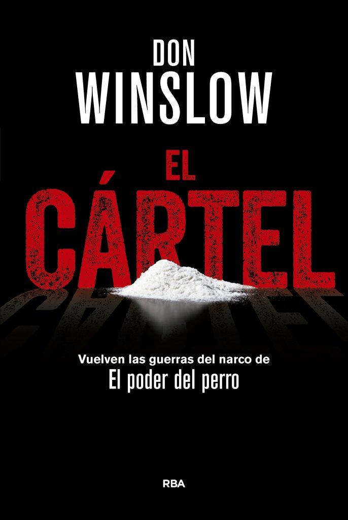 """""""El cártel"""" (2005), de Don Winslow."""